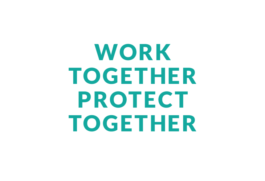 Work Together Protect Together